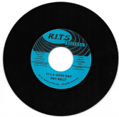 Pat Kelly - It's A Good Day / version (R.I.T.S.) 7""